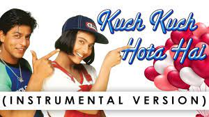 Kuch Kuch Hota Hai(Instrumental), represents how the real magic of music can portray so much without lyrics.