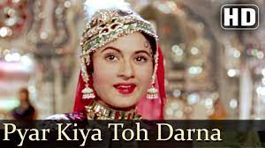 Pyar Kiya Tu Darna Kiya, worth remembering for an eternal era.